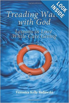 Treading Water with God, Lessons in Love While Caregiving